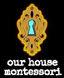 Our House Montessori Logo